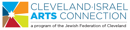 Cleveland Israel Arts Connection A vibrant array of Israeli arts and culture