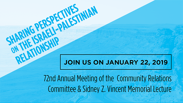 """Sharing Perspectives on the Israeli-Palestinian Relationship"" at CRC Annual Meeting"