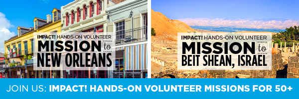 For Ages 50+: IMPACT! is Now Offering 2 Volunteer Missions