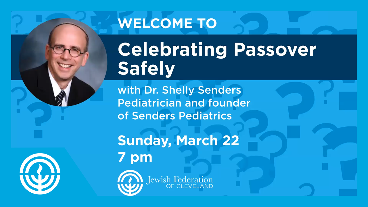 WATCH: Dr. Shelly Senders on Safely Celebrating Passover
