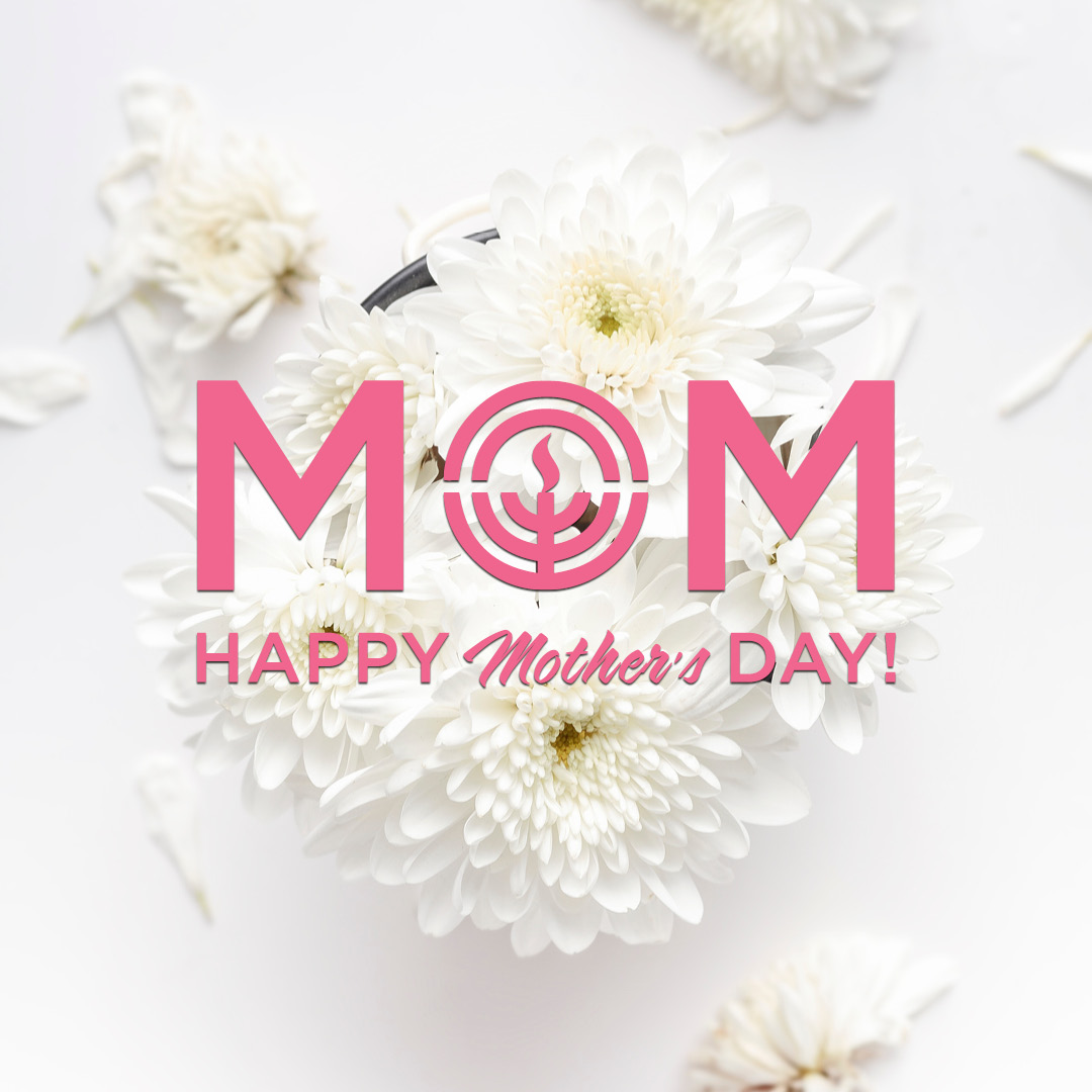 Happy Mother's Day, Jewish Cleveland!
